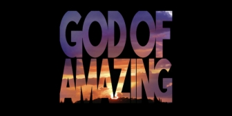 """God of Amazing"" Highlights Pro-Life Message"
